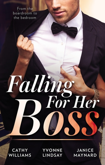 Falling For Her Boss/At Her Boss's Pleasure/Something About The Boss.../How To Sleep With The Boss 電子書 by Yvonne Lindsay,Janice Maynard,Cathy Williams