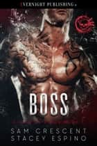 Boss ebook by Sam Crescent, Stacey Espino