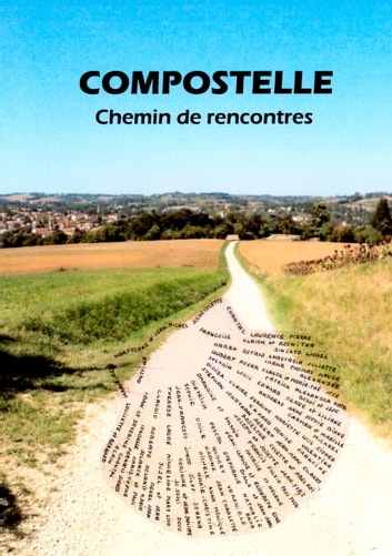 Compostelle - Chemin de rencontres ebook by Joëlle Thibaud