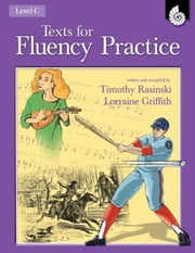 Texts for Fluency Practice Level C / Grades 4-8 ebook by Rasinski, Dr. Timothy