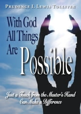 With God All Things Are Possible ebook by Prudence I. Lewis Tolliver