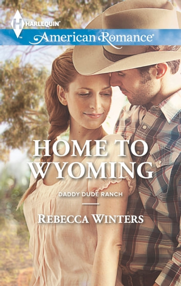 Home to Wyoming eBook by Rebecca Winters
