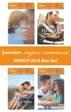 Harlequin Superromance March 2018 Box Set ebook by Tara Taylor Quinn, Cathryn Parry, Kris Fletcher,...