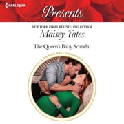 The Queen's Baby Scandal audiolibro by Maisey Yates