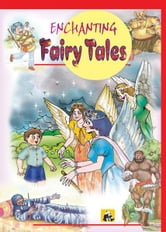 Enchanting Fairy Tales ebook by DIVYA JAIN