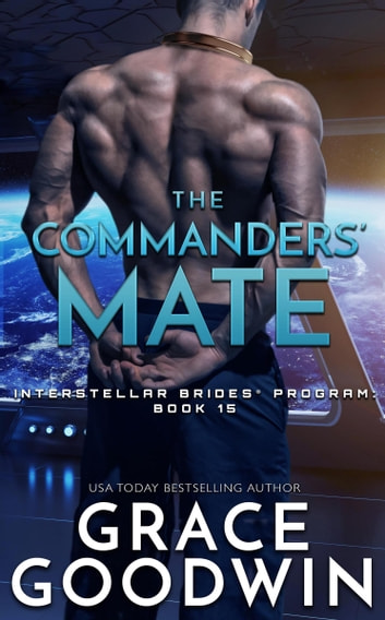 The Commanders' Mate ebook by Grace Goodwin