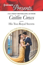 His Two Royal Secrets ebook by Caitlin Crews