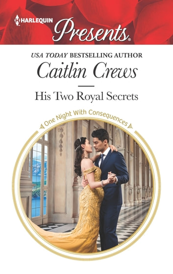 His Two Royal Secrets 電子書籍 by Caitlin Crews
