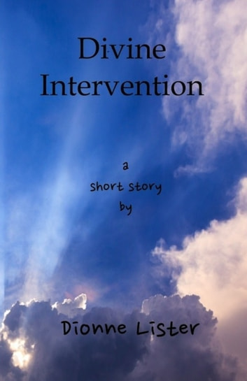 Divine Intervention ebook by Dionne Lister
