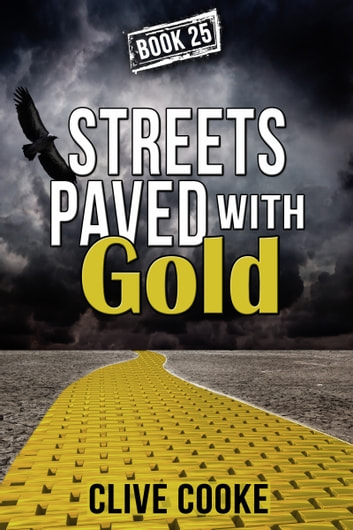 Book 25: Streets Paved with Gold ebook by Clive Cooke