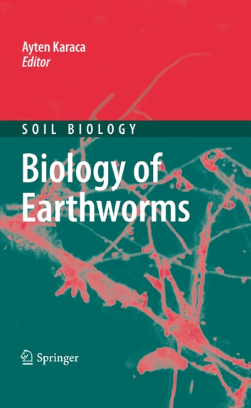 Biology of Earthworms ebook by