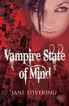 Vampire State of Mind ebook by Jane Lovering