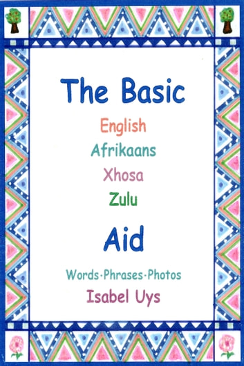 The basic english afrikaans xhosa zulu aid ebook by isabel uys the basic english afrikaans xhosa zulu aid ebook by isabel uys fandeluxe Gallery