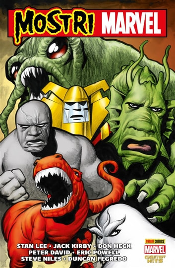 Mostri Marvel (Marvel Collection) ebook by Eric Powell,Peter David,Stan Lee,Keith Giffen,Tom Sniegowski,Jeff Parker,Scott Gray,Steve Niles