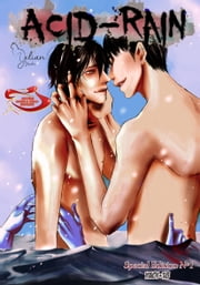 Acid Rain Special Edition: Chapters 1 and 2 + extras ebook by Yelian Yaoki