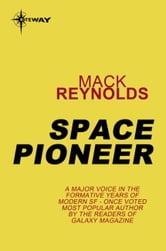 Space Pioneer ebook by Mack Reynolds
