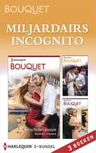 Miljardairs incognito - Verscholen passie ; Verhulde avances ; Verborgen verleiding 3-in-1 ebook by Rachael Thomas, Dani Collins, Jennifer Hayward,...