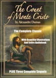 THE COUNT OF MONTE CRISTO AND THREE SEQUELS: THE SON OF MONTE CRISTO, EDMOND DANTES AND MONTE CRISTO'S DAUGHTER