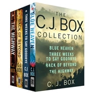 The C. J. Box Collection - Blue Heaven, Three Weeks to Say Goodbye, Back of Beyond, The Highway ebook by C. J. Box