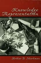 Knowledge Representation ebook by Arthur B. Markman