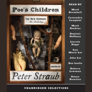 Poe's Children - The New Horror: An Anthology audiobook by Peter Straub