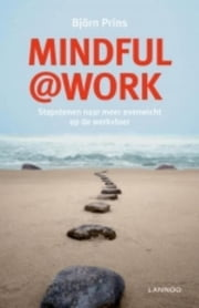 Mindful@work (E-boek) ebook by Björn Prins
