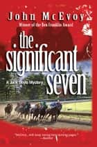 The Significant Seven ebook by John McEvoy