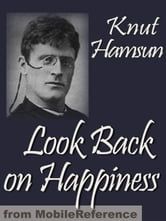 Look Back On Happiness (Mobi Classics) ebook by Knut Hamsun,Paula Wiking (Translator)