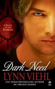 Dark Need - A Novel of the Darkyn ebook by Lynn Viehl
