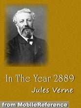 In The Year 2889 (Mobi Classics) ebook by Jules Verne,Michel Verne