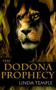 The Dodona Prophecy ebook by Linda Temple