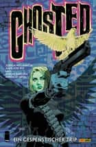Ghosted, Band 4 - Ein gespenstischer Trip ebook by Joshua Williamson, Goran Sudzuka, Vladimir Krstic,...