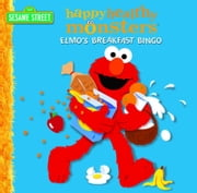 Elmo's Breakfast Bingo (Sesame Street) ebook by Random House,Louis Womble