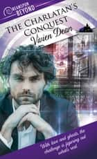 The Charlatan's Conquest ebook by Vivien Dean