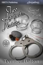 Two Against Nature ebook by