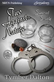 Two Against Nature ebook by Tymber Dalton