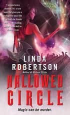 Hallowed Circle ebook by Linda Robertson