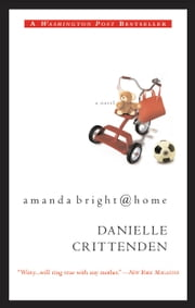Amanda Bright @ Home ebook by Danielle Crittenden