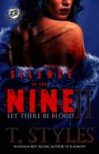Silence of The Nine 2 ebook by T. Styles
