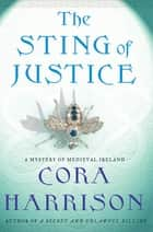 The Sting of Justice ebook by Cora Harrison