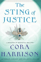 The Sting of Justice - A Mystery of Medieval Ireland ebook by Cora Harrison