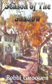 Season of The Shadow ebook by Bobbi Groover
