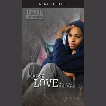 Out of Love for You audiobook by Anne Schraff