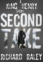 Second Take ebook by Richard Raley