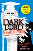 Dark Lord: 3: Eternal Detention