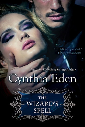 The Wizard's Spell ebook by Cynthia Eden