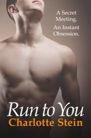 Run To You ebook by Charlotte Stein