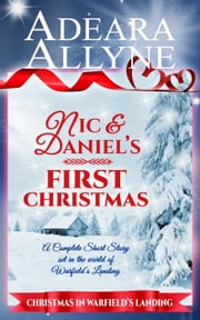 Nic and Daniel's First Christmas - Warfield's Landing ebook by Adeara Allyne