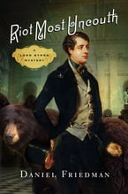 Riot Most Uncouth, A Lord Byron Mystery