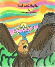 Sarah and the Big Bird ebook by Adamo Giraldo